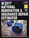 2017 National Renovation & Insurance Repair Estimator (National Renovation and Insurance Repair Estimator)