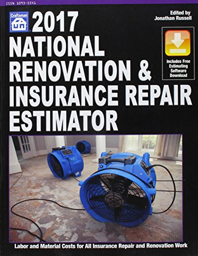 National Renovation & Insurance Repair Estimator 2017 (National Renovation and Insurance Repair Estimator) by Craftsman Book Co