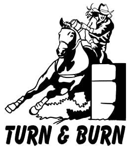 Amazon Com Barrel Racing Decal Turn Amp Burn Vinyl Rodeo