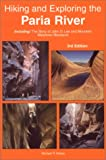 Hiking and Exploring the Paria River, Michael R. Kelsey, 0944510159