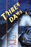 Three Days, Donna Jo Napoli, 0525467904