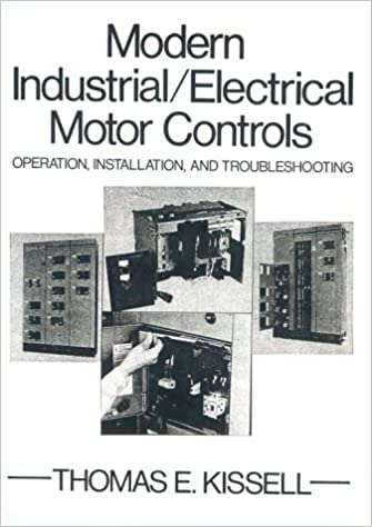 Modern industrial electrical motor controls operation modern industrial electrical motor controls operation installation and troubleshooting thomas e kissell 9780135961643 amazon books sciox Images