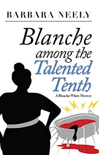 book cover of Blanche Among the Talented Tenth