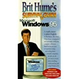 Brit Hume's Survival Guide to Ms Windows 95
