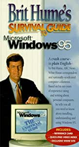 Brit Hume's Survival Guide to Ms Windows 95 [VHS]