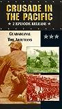 Crusade in the Pacific:Guadalcanal/Al [VHS]