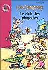 Hôtel bordemer, le Club des pingouins par Joly