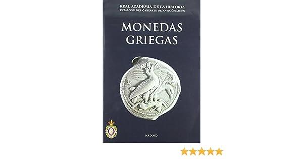 Monedas Griegas. Catálogos. II. Monedas y Medallas. de Ana Vico Belmonte 1 jun 2006 Tapa dura: Amazon.es: Libros