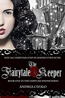 The Fairytale Keeper: Avenging the Queen by [Cefalo, Andrea]