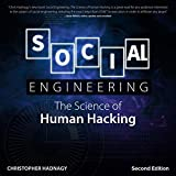 Social Engineering, Second Edition: The Science of