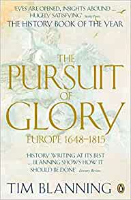 Pursuit of glory europe 1648 to 1815 tim blanning 9780140166675 pursuit of glory europe 1648 to 1815 tim blanning 9780140166675 amazon books fandeluxe Choice Image