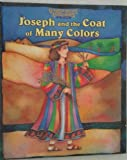 img - for Joseph and the Coat of Many Colors (Greatest Heroes & Legends of the Bible) book / textbook / text book