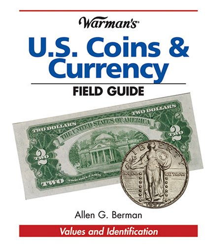Warman's U S Coins & Currency Field Guide: Values And Identification (Warman's Field Guides) pdf