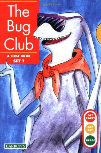 The Bug Club (Get Ready, Get Set, Read! first book set 1)
