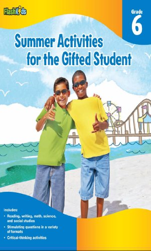 Summer Activities for the Gifted Student: Grade 6 (For the Gifted Student)