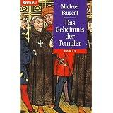 """Das Geheimnis der Templer.von """"Michael Baigent"""""""