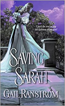 Saving Sarah (Harlequin Historical)