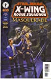Star Wars : X- Wing Rogue Squadron #30- Masquerade 3 (of 4)