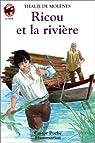 Ricou et la rivière par Molènes