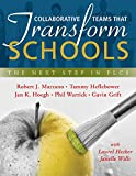 img - for Collaborative Teams That Transform Schools: The Next Step in PLCs (Improving Student Learning in PLCs; Effective Leaders and Team Collaboration That Bolster PLCs) book / textbook / text book