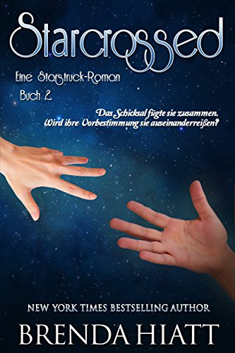 Starcrossed: Ein Starstruck-Roman (German Edition)