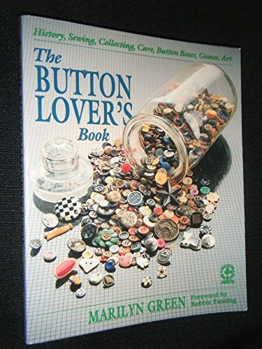 The Button Lover's Book (Creative Machine Arts ()