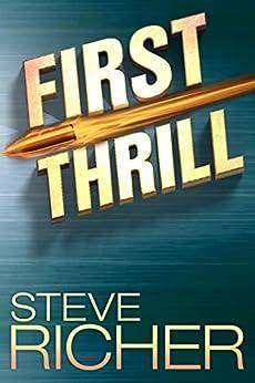 First Thrill by [Richer, Steve]