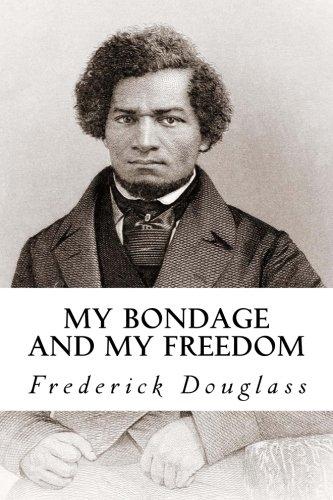 Books : My Bondage and My Freedom
