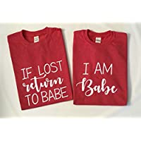 If Lost Please Return To Babe Couple T Shirt - Funny Matching Couples T-Shirts - Graphic Tees TShirt Humor Shirt -HoneyMoon
