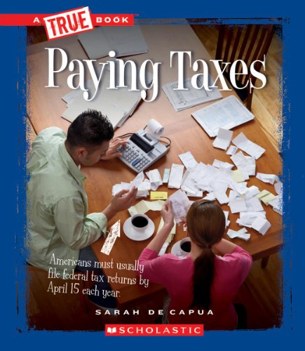 Paying Taxes (True Books)