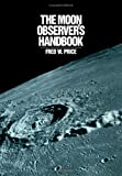 The Moon Observer's Handbook, Price, Fred W., 0521335000