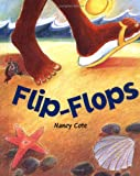Image: Flip-Flops, by Nancy Cote. Publisher: Albert Whitman and Company (March 1998)