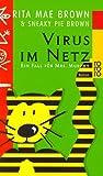 Virus im Netz (Ein Fall für Mrs. Murphy, Band 4)