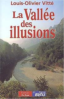 La vallée des illusions, Vitté, Louis-Olivier