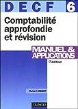Comptabilité approfondie et révision DECF 6 : Manuel & applications