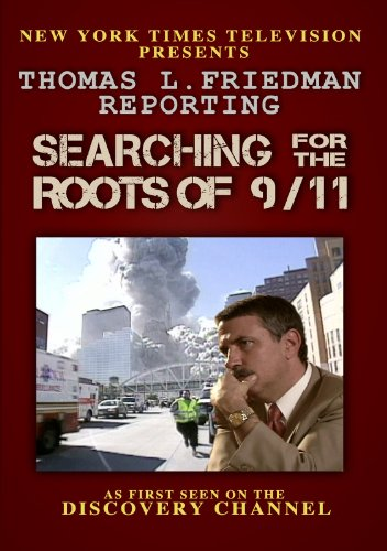 thomas-l-friedman-reporting-searching-for-the-roots-of-9-11