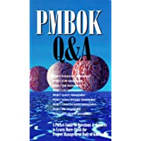 PMBOK Q&A: A Pocket Guide of Questions & Answers to Learn More About the Project Management Body of Knowledge