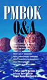 img - for PMBOK Q&A: A Pocket Guide of Questions & Answers to Learn More About the Project Management Body of Knowledge (Cases in Project and Program Management Series) book / textbook / text book
