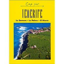 CAP SUR TENERIFE, GOMERA, LA PALMA ET HIERO