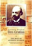 Image of Antonin Dvorak: Deo Gratias/The Best of Antonin Dvorak