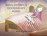 img - for Long Distance Goodnight Kisses book / textbook / text book