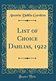 Amazon / Forgotten Books: List of Choice Dahlias, 1922 Classic Reprint (Ansonia Dahlia Gardens)