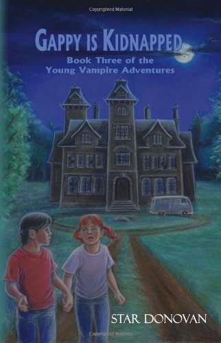 Read Online Gappy is Kidnapped (Book Three of the Young Vampire Adventures) pdf epub