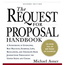 The Request for Proposal Handbook: A Sourcebook of Guidelines, Best Practices, Examples, Laws, Regulations, and Checklists from Jurisdictions Througho