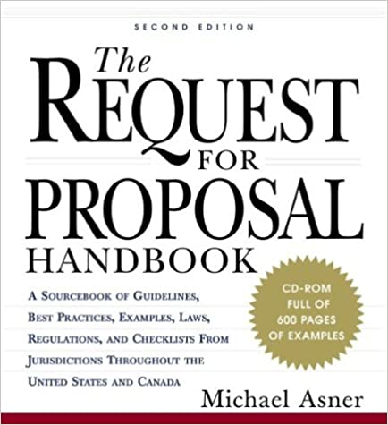 The Request For Proposal Handbook A Sourcebook Of Guidelines Best