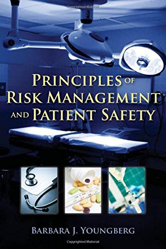 Principles of Risk Management and Patient Safety by Brand: Jones Bartlett Learning