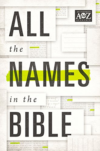All the Names in the Bible (A to Z Series)