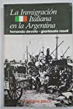 img - for La Inmigracion italiana en la Argentina (Coleccion Historia) (Spanish Edition) book / textbook / text book