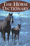 The Horse Dictionary, Vivienne M. Eby, 0786411457