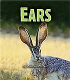Ears, Melanie S. Mitchell, 0822539101
